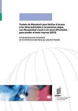 Tratado de Marrakech para Facilitar el Acceso a Las Obras Publicadas a Las...