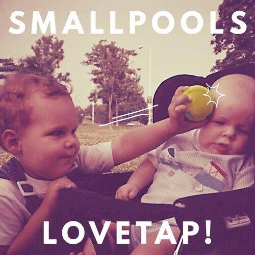 Smallpools - Lovetap [New CD]
