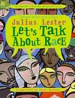 Let's Talk About Race 9780064462266 by Julius Lester Paperback