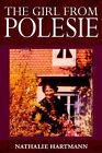 The Girl from Polesie by Nathalie Hartmann (Paperback / softback, 2005)