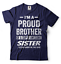 miniature 13 - Gift For Brother Funny Birthday Gift For Brother Proud Brother Funny T shirt