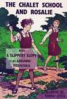 Chalet School and Rosalie: With a Slippery Slope by Elinor Brent-Dyer (Paperback, 2016)