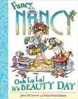 Ooh La La! It's Beauty Day by Jane O'Connor (Hardback, 2010)