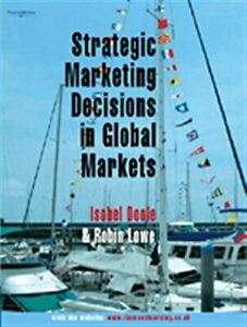 Strategic-Marketing-Decisions-In-Global-Markets-Doole-Isobel-Very-Good-Paper