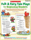 Folk & Fairy Tale Plays for Beginning Readers, Grades K-2  : 14 Easy, Read-Aloud Plays Based on Favorite Tales That Build Early Reading and Fluency Skills by Immacula A Rhodes (Paperback / softback, 2010)
