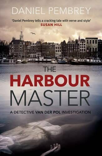 1 of 1 - The Harbour Master (Detective Henk Van Der Pol) By Daniel Pembrey