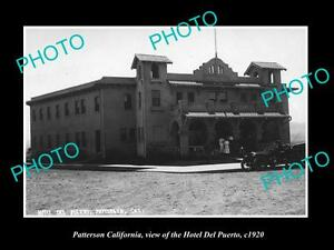 OLD-LARGE-HISTORIC-PHOTO-OF-PATTERSON-CALIFORNIA-VIEW-OF-HOTEL-DE-PUERTO-c1920