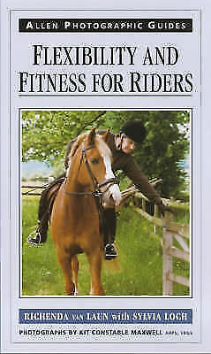 Flexibility and Fitness for Riders (Allen Photographic Guides), Loch, Sylvia, La
