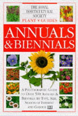 """""""AS NEW"""" Annuals and Biennials (Royal Horticultural Society Plant Guides), unkno"""
