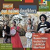 Our-Native-Daughters-Songs-Of-Our-Native-Daughters-NEW-CD
