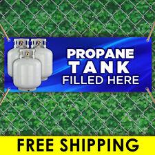 Propane Tank Filled Here Advertising Vinyl Banner Flag Sign Many Sizes W Grommet