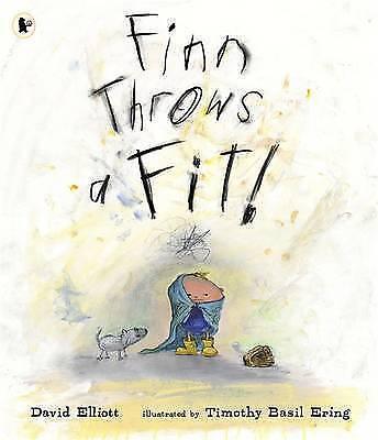"""VERY GOOD"" Elliott, David, Finn Throws a Fit, Book"