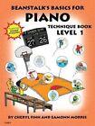 Beanstalk's Basics for Piano Technique Book 1 - Paperback Cheryl Finn AU a