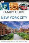 Family Guide New York City by DK (Paperback / softback, 2016)