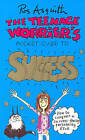 TEENAGE WORRIERS GUIDE TO SUCCESS by Ros Asquith (Paperback, 1998)