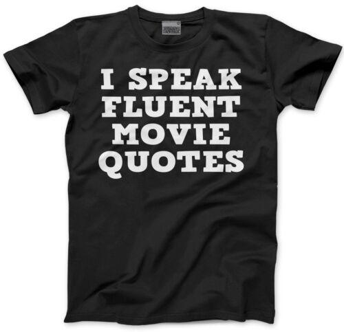 I Speak Fluent Movie Quotes - Film lover geek director Mens Unisex T-Shirt