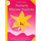 Alison Hedger: Nursery Rhyme Nativity (teacher's Book/CD) by Music Sales Ltd (Paperback, 2000)