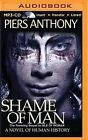 Shame of Man by Piers Anthony (CD-Audio, 2015)