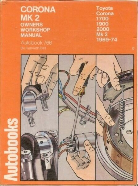 1969 To 1974 Toyota - Corona - Mk 2 1700 1900 2000
