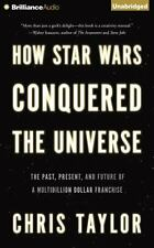 How Star Wars Conquered the Universe: The Past, Present, and Future o Ex-library