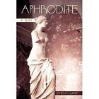 Aphrodite 9781450248051 by James M. Guiher Paperback