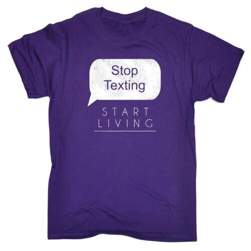 Smettila di messaggiare cominciare a vivere T-shirt moda Telefono Cella di testo Divertente Regalo Di Compleanno