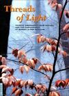 UCLA Fowler Museum of Cultural History Textile: Threads of Light : Chinese Embroidery from Suzhou and the Photography of Robert Glenn Ketchum Vol. 3 by Jo Q. Hill, Zhang Meifang, Patrick Dowdey and Robert G. Ketchum (1999, Paperback)