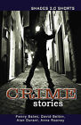 Crime Stories Shade Shorts 2.0 by David Belbin, Anne Rooney, Alan Durant, Penny Bates (Paperback, 2013)