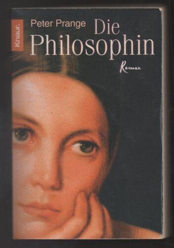 1 von 1 - Die Philosophin – Peter Prange  Historischer Roman mit Inhaltsangabe