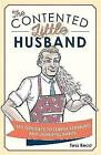 The Contented Little Husband: Say Goodbye to Temper Tantrums and Unhelpful Habits by Tess Read (Hardback, 2016)
