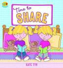Time to Share by Kate Tym (Paperback, 2009)
