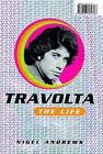 Travolta: The Life by Nigel Andrews (Hardback, 1998)