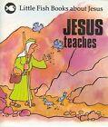 Jesus Teaches by Gordon Stowell (Paperback, 1982)