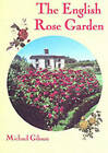 English Rose Garden by Michael Gibson (Paperback, 2000)