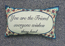 You Are The Friend Everyone Sentimental Decorative Tapestry Word Throw Pillow