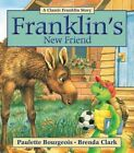 Franklin S Friend by Paulette Bourgeois Brenda Clark 9781554537730