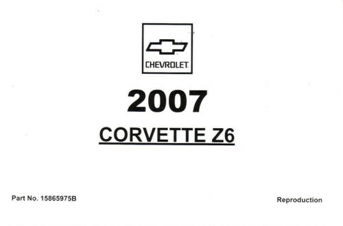 2007 Chevrolet Corvette /& Z06 C6 Owner/'s Owners Owner Manual Guide