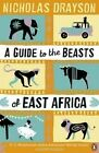 a Guide to The Beasts of East Africa Drayson Nicholas Very Good 0670920096