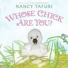 Whose Chick Are You? by Nancy Tafuri 9780060825140