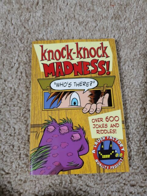 Knock-Knock Madness  Over 600 Jokes And Riddles By The -8174