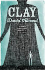 Clay by David Almond (Paperback, 2010)