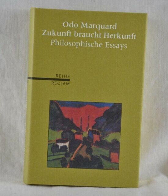 Odo Marquard - Zukunft braucht Herkunft / Philosophische Essays - Reihe Reclam