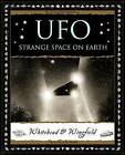 UFO: Strange Space on Earth by Paul Whitehead, George Wingfield (Hardback, 2012)