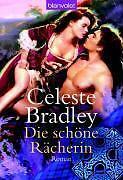 Die schöne Rächerin von Celeste Bradley (2006, Taschenbuch)
