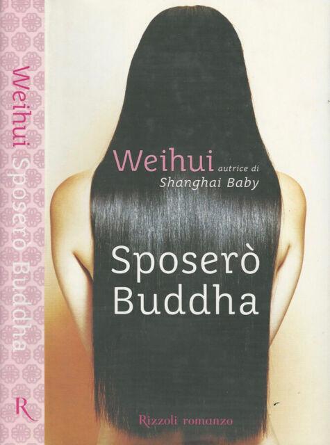 Sposerò Buddha. . Zhou Weihui. 2005. IED.