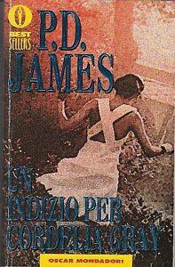 JAMES-Phyllis-Dorothy-UN-INDIZIO-PER-CORDELIA-GRAY-Oscar-Mondadori