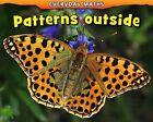 Patterns Outside by Daniel Nunn (Hardback, 2011)