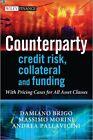 Counterparty Credit Risk, Collateral and Funding von Massimo Morini, Damiano Brigo und Andrea Pallavicini (2013, Gebundene Ausgabe)