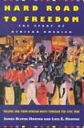 Hard Road to Freedom: The Story of African America: v. 1: African Roots Through the Civil War by Lois E. Horton, James Oliver Horton (Paperback, 2002)