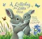 A Lullaby for Little One von Dawn Casey (2015, Gebundene Ausgabe)
